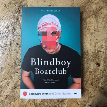 Boulevard Wren And Other Stories | Blindboy Boatclub