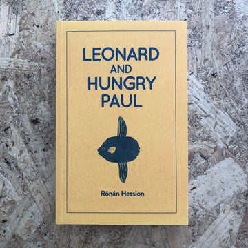 Leonard And Hungry Paul | Rónán Hession