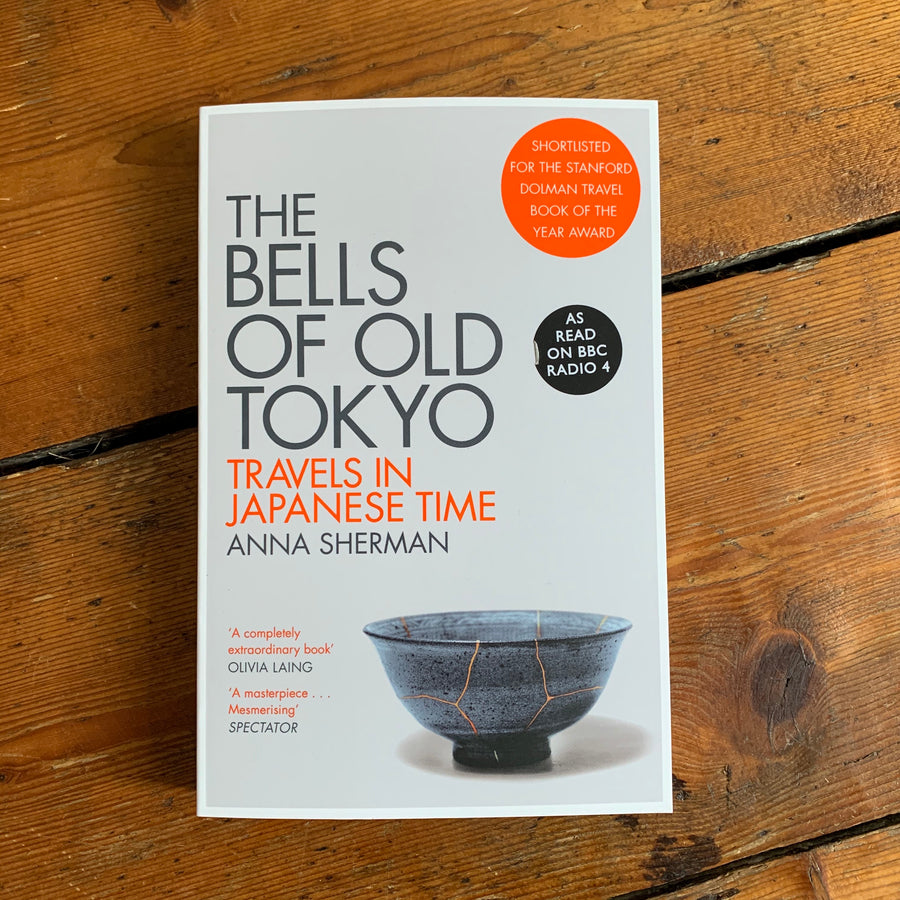 The Bells of Old Tokyo | Anna Sherman