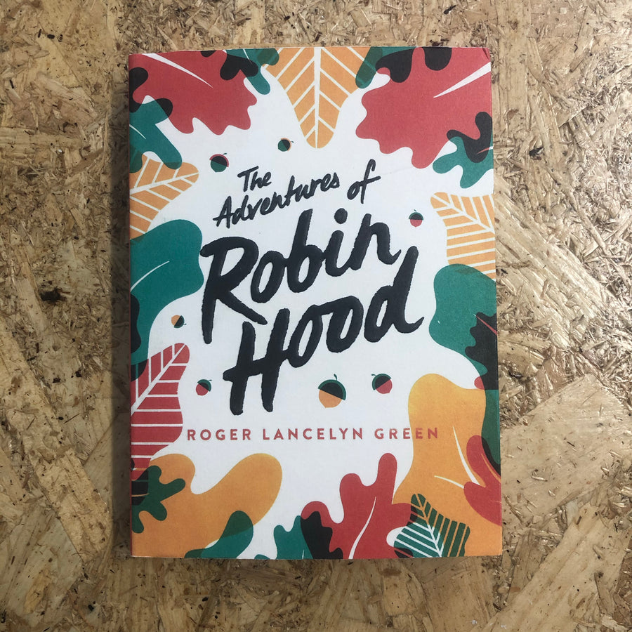 The Adventures Of Robin Hood | Roger Lancelyn Green