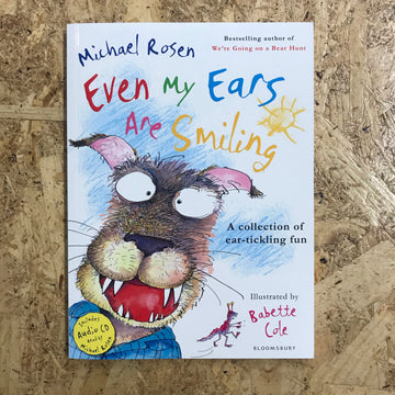 Even My Ears Are Smiling | Michael Rosen