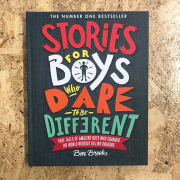 Stories For Boys Who Dare To Be Different | Ben Brooks