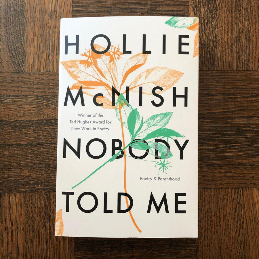 Nobody Told Me | Hollie McNish