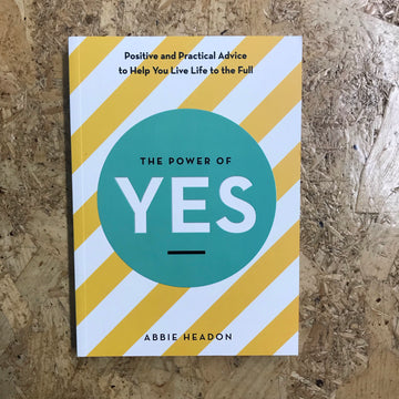 The Power Of Yes | Abbie Headon