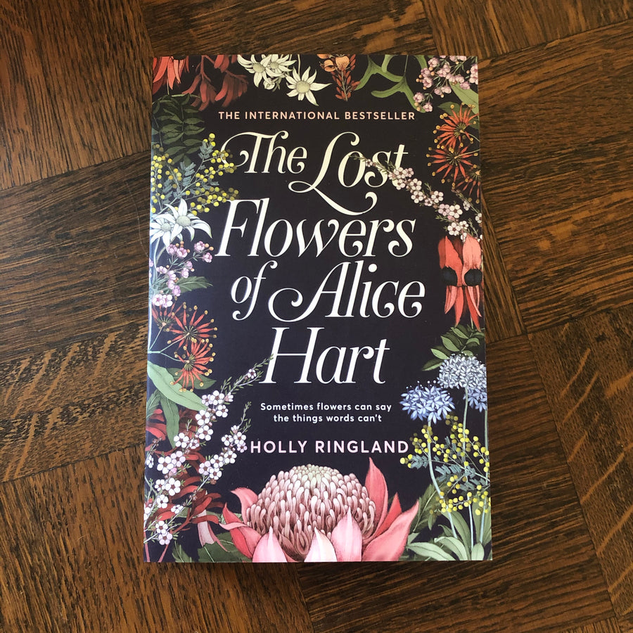 The Lost Flowers Of Alice Hart | Holly Ringland
