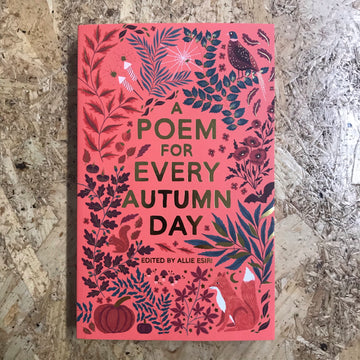 A Poem For Every Autumn Day | Allie Esiri