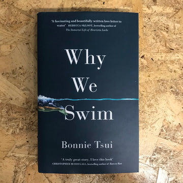 Why We Swim | Bonnie Tsui