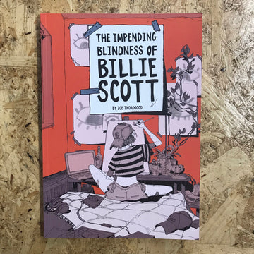 The Impending Blindness Of Billie Scott | Zoe Thorogood
