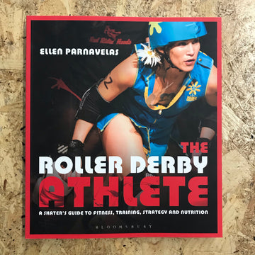 The Roller Derby Athlete | Ellen Parnavelas