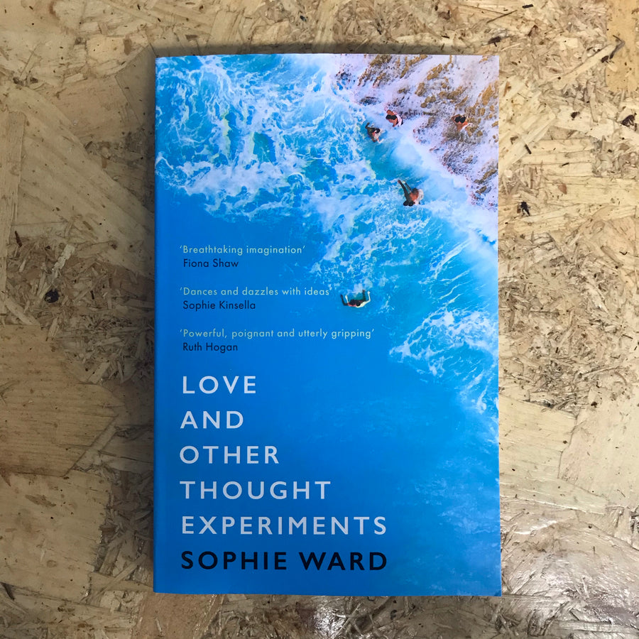 Love And Other Thought Experiments | Sophie Ward