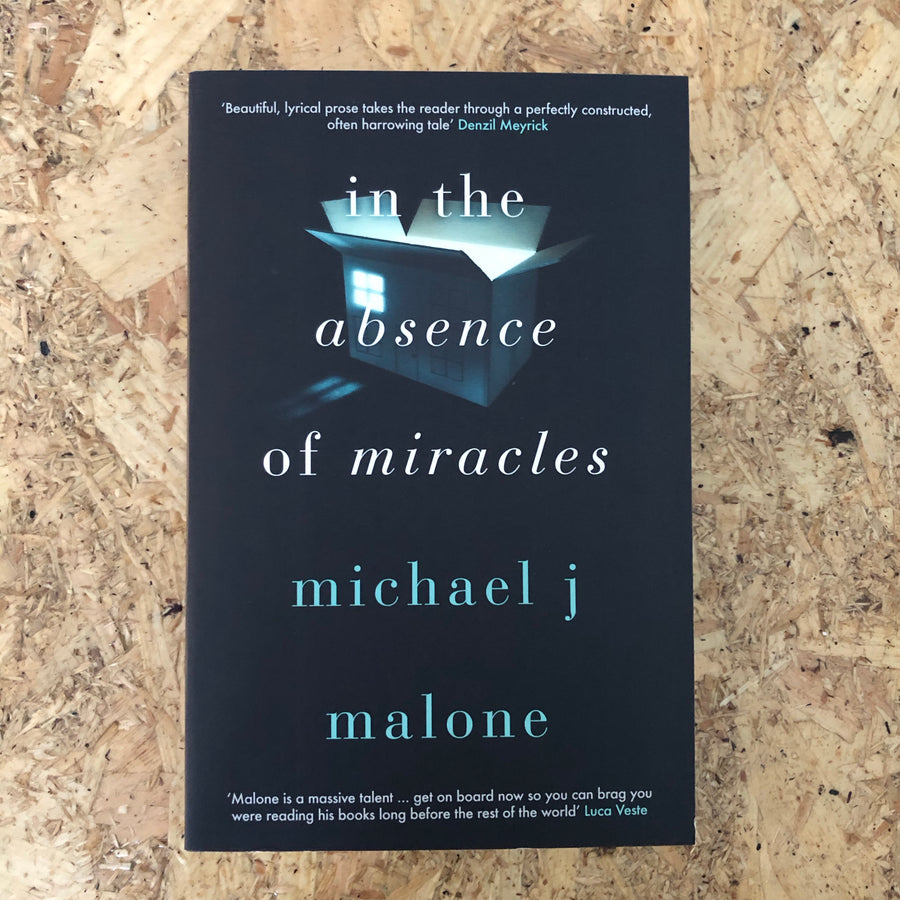 In The Absence Of Miracles | Michael J. Malone