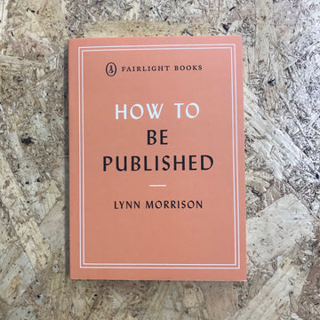 How To Be Published | Lynn Morrison