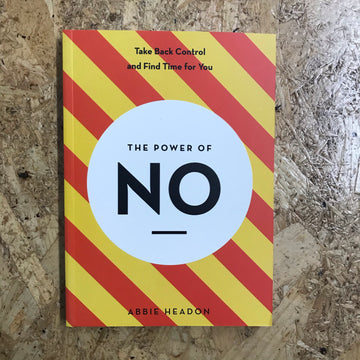 The Power Of No | Abbie Headon