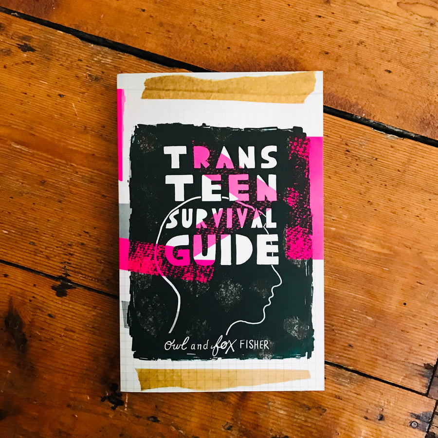 The Trans Teen Survival Guide | Owl & Fox Fisher
