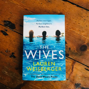 The Wives | Lauren Weisberger