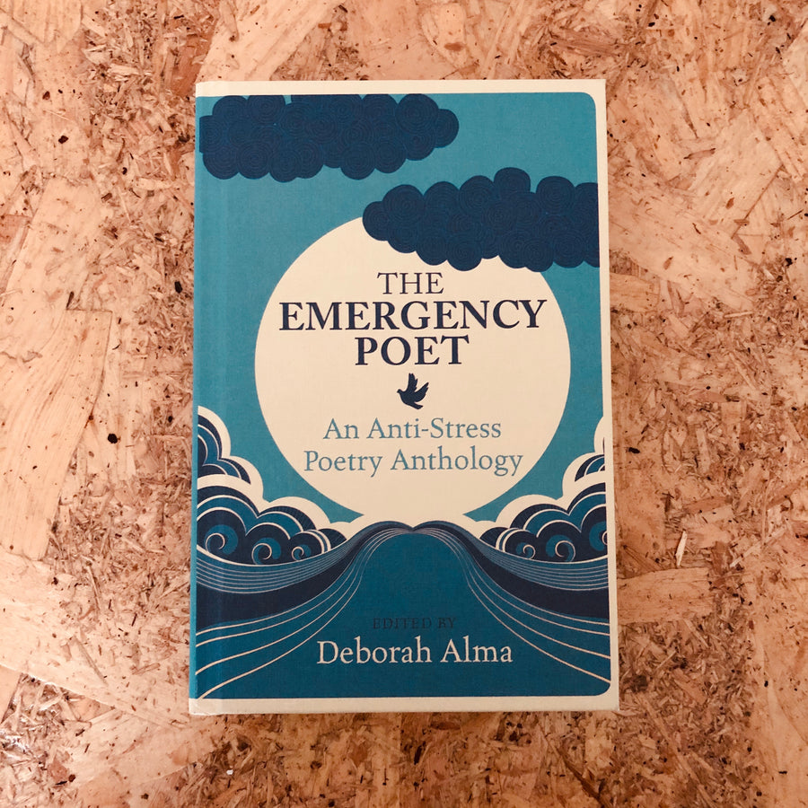 The Emergency Poet | Deborah Alma