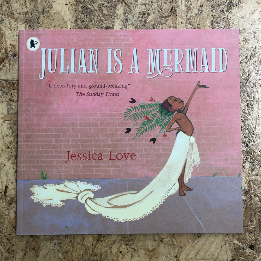 Julian Is A Mermaid | Jessica Love