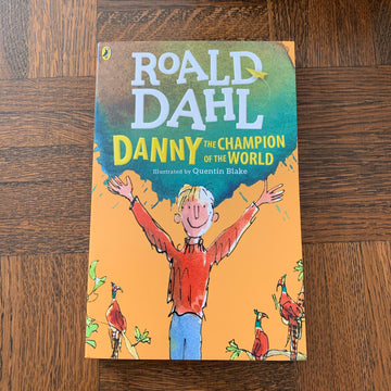 Danny the Champion of the World | Roald Dahl