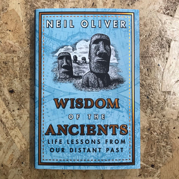 Wisdom Of The Ancients | Neil Oliver