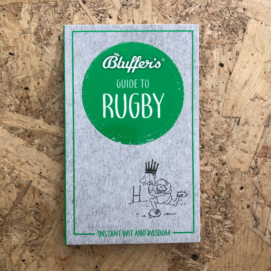 Bluffer's Guide To Rugby | Steven Gauge