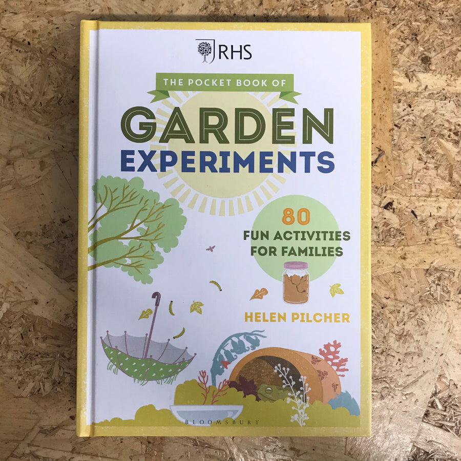 The Pocket Book Of Garden Experiments | Helen Pilcher