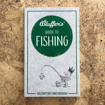 Bluffer's Guide To Fishing | Rob Beattie
