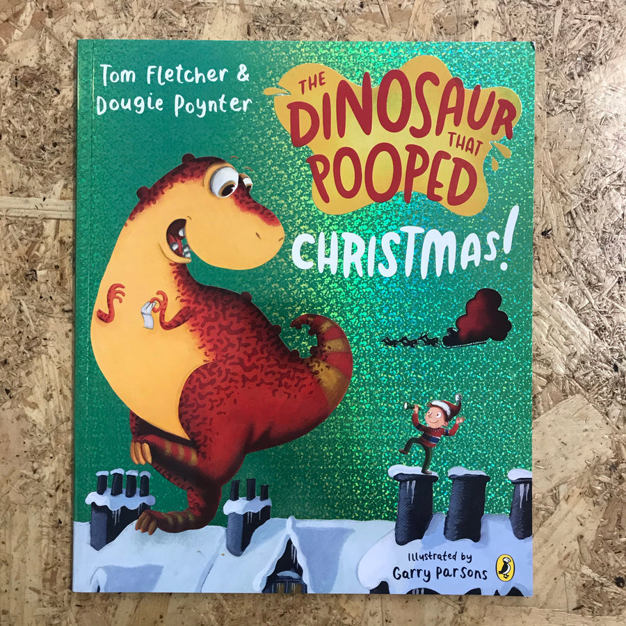 The Dinosaur That Pooped Christmas | Tom Fletcher & Dougie Poynter