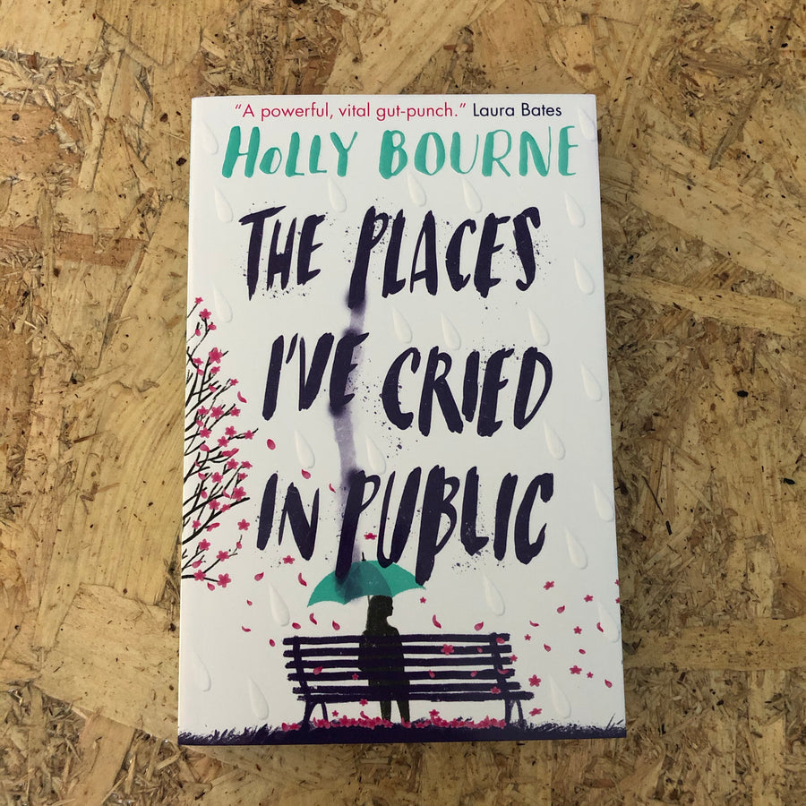 The Places I've Cried In Public | Holly Bourne