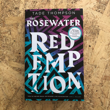 The Rosewater Redemption | Tade Thompson