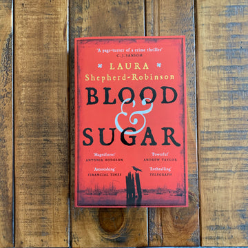 Blood & Sugar | Laura Shepherd-Robinson