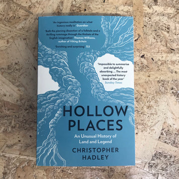 Hollow Places | Christopher Hadley