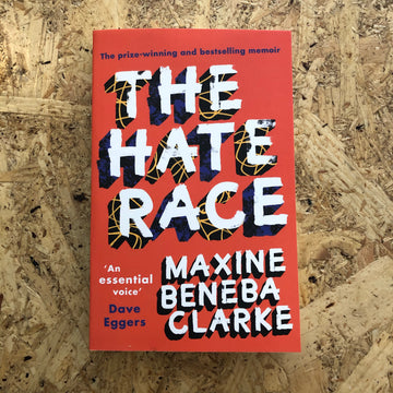 The Hate Race | Maxine Beneba Clarke