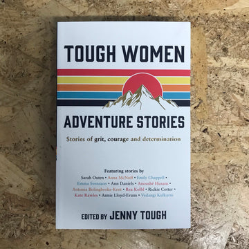 Tough Women Adventure Stories | Jenny Tough