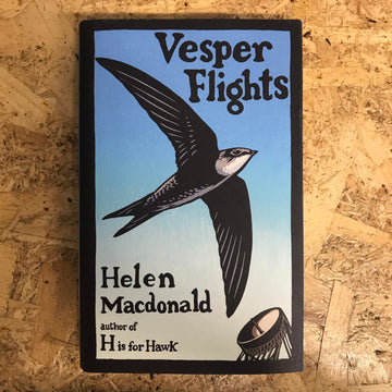 Vesper Flights | Helen Macdonald
