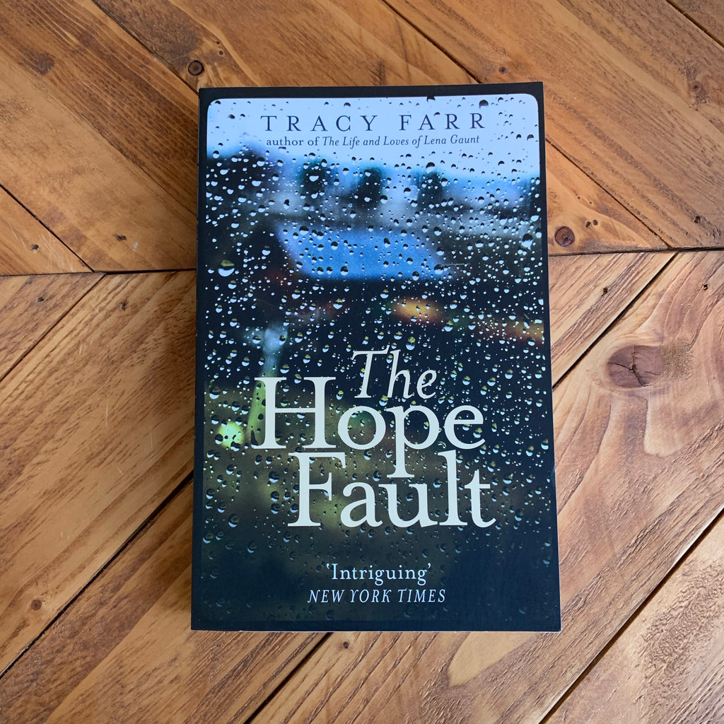 The Hope Fault | Tracy Farr
