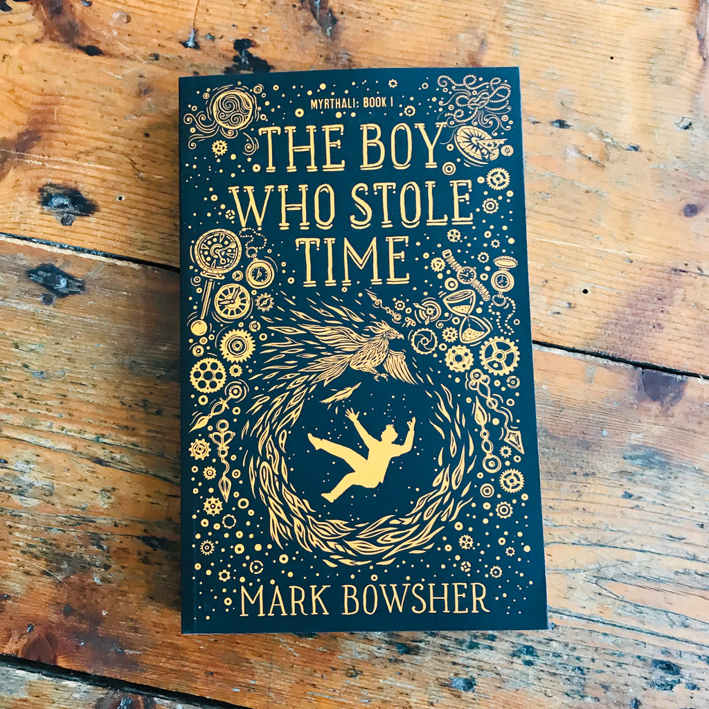 The Boy Who Stole Time | Mark Bowsher