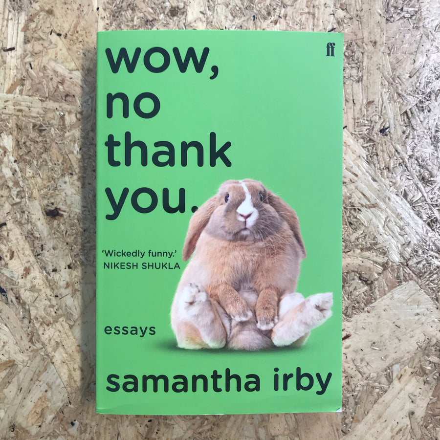 Wow, No Thank You | Samantha Irby