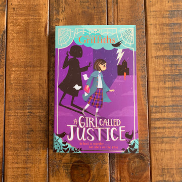 A Girl Called Justice | Elly Griffiths