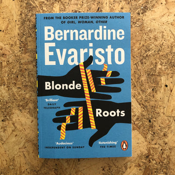Blonde Roots | Bernardine Evaristo