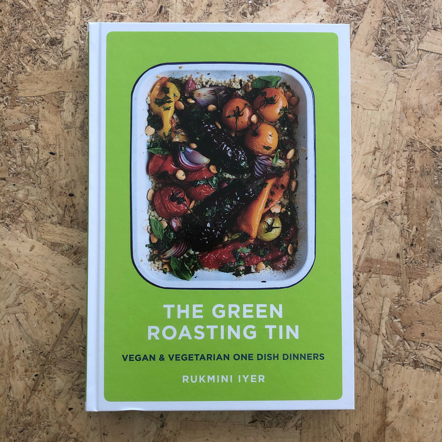 The Green Roasting Tin | Rukmini Iyer