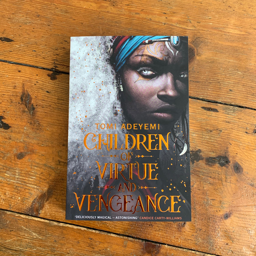 Children of Virtue and Vengeance | Tomi Adeyemi