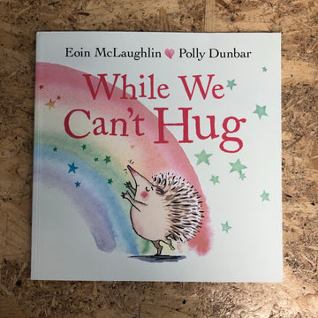 While We Can't Hug | Eoin McLaughlin