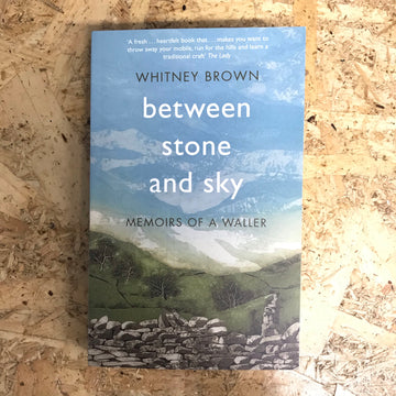 Between Stone And Sky | Whitney Brown