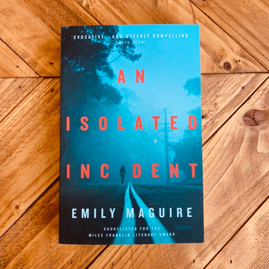 An Isolated Incident | Emily Maguire