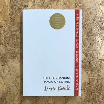 The Life-Changing Magic Of Tidying | Marie Kondo