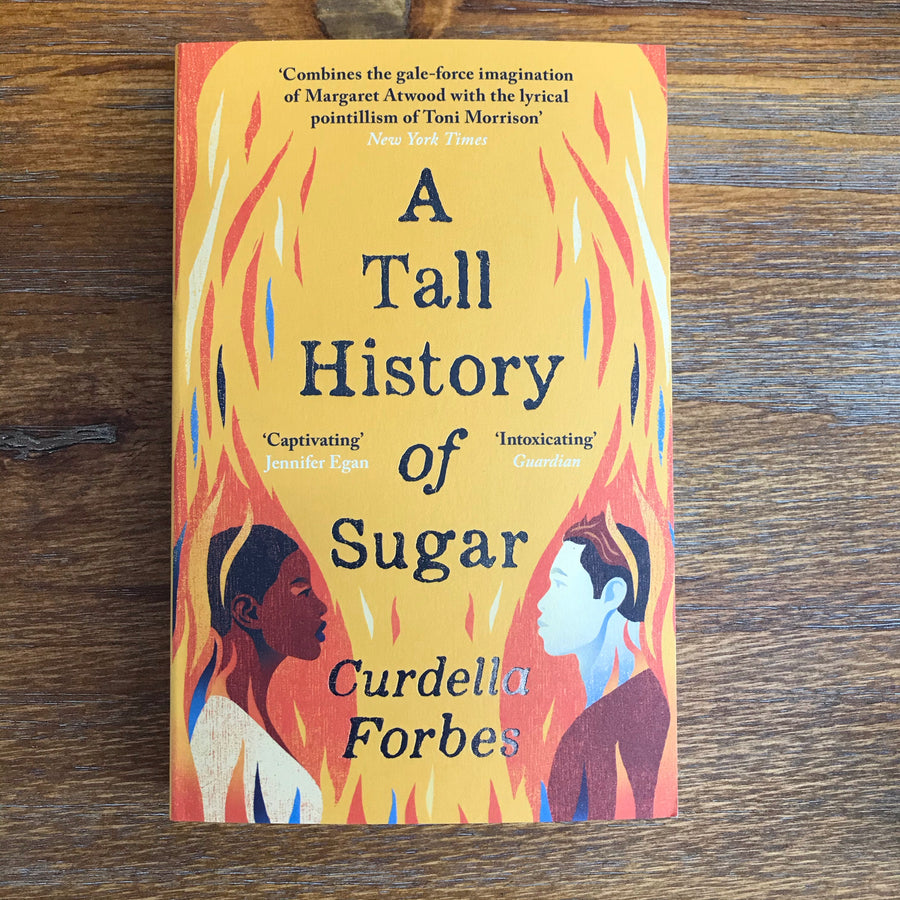 A Tall History Of Sugar | Curdella Forbes