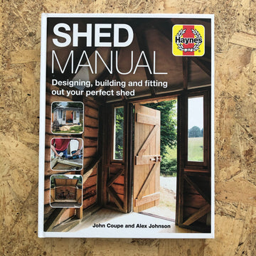 Haynes Shed Manual | John Coupe & Alex Johnson