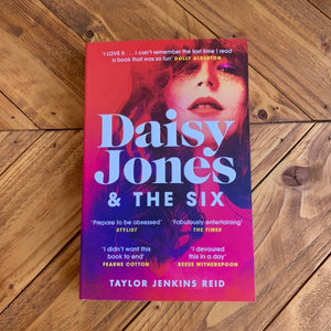 Daisy Jones & The Six | Taylor Jenkins Reid