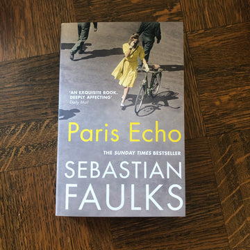 Paris Echo | Sebastian Faulks