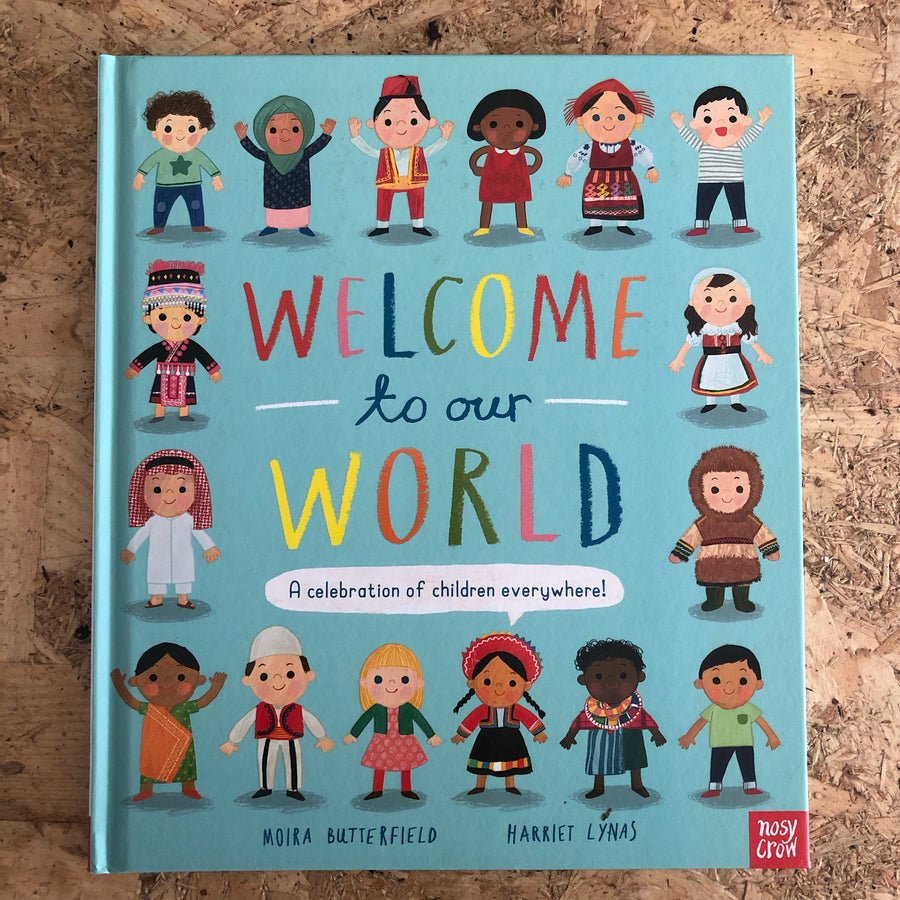 Welcome To Our World | Moira Butterfield